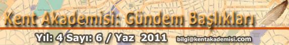 Gündem: 2011 Seçimleri, Dünya ve Türkiye'de Köklü Dönüm Noktalarının Miladı